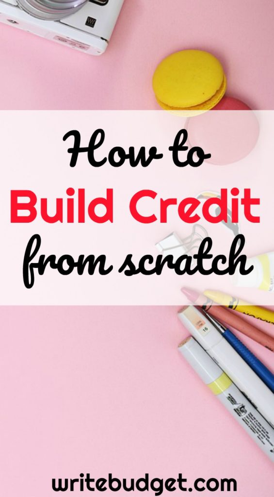 Ways To Build Credit From Scratch