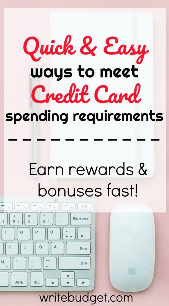 meet credit card spending requirements
