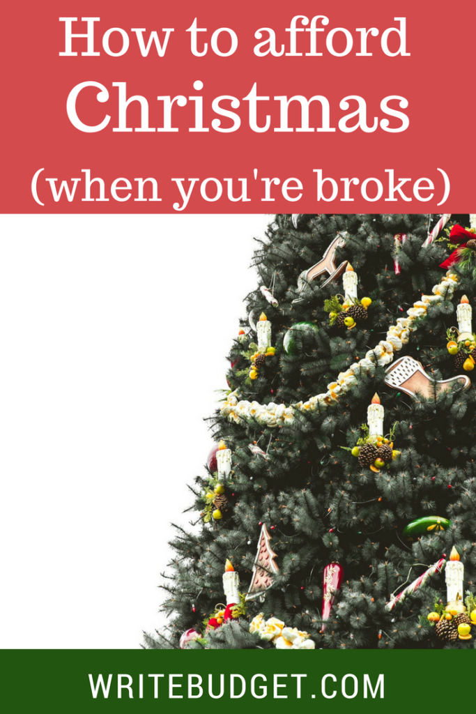 affording Christmas when you're broke
