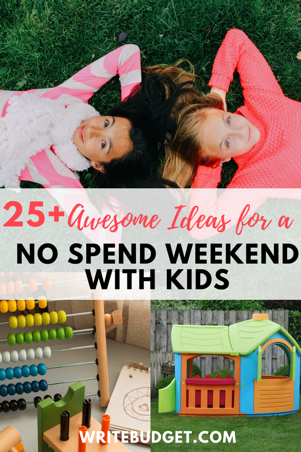 No spend weekend with kids