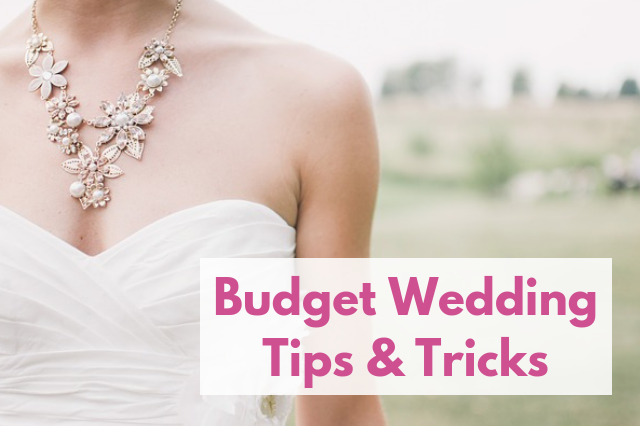 6 Simple Wedding Cost Cutting Tips & Tricks