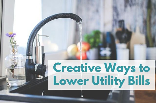 Creative Ways to Lower Utility Bills